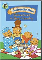 Cover image for Berenstain Bears. Adventures in Bear Country / written by Steven Wright ; directed by Gary Hurst, Kervin Faria ; produced by Lan Lamon.