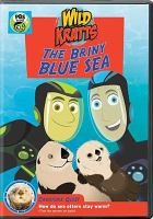 Cover image for Wild Kratts. The briny blue sea.