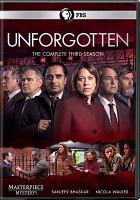 Cover image for Unforgotten. The complete third season / producer, Guy de Glanville ; director, Andy Wilson ; created and written by Chris Lang.