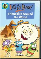Cover image for Let's go Luna! Friendship around the world.