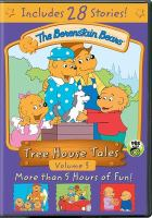 Cover image for The Berenstain bears. Tree house tales. Volume 3.