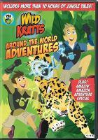 Imagen de portada para Wild Kratts. Around the world adventures.