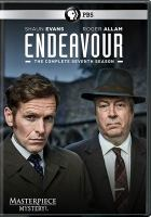 Cover image for Endeavour. The complete seventh season / written and devised by Russell Lewis ; produced by James Levison ; directed by Shaun Evans, Zam Salim, Kate Saxon ; a co-production of Mammoth Screen and Masterpiece ; in association with ITV Studios.