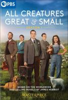 Cover image for All creatures great and small. Season 1 / produced by Richard Burrell ; written by Ben Vanstone [and others] ; directed by Brian Percival, Metin Huseyin, Andy Hay.