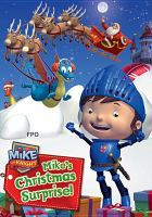Cover image for Mike the Knight. Mike's Christmas surprise!.