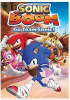 Cover image for Sonic boom. Go team Sonic!.
