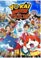 Cover image for Yo-kai watch : the movie.