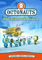 Cover image for Octonauts. Operation deep freeze.