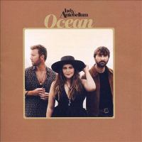 Cover image for Ocean [sound recording] / Lady Antebellum.