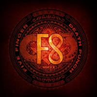 Cover image for F8 [sound recording] / Five Finger Death Punch.