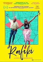 Cover image for Rafiki = Friend / A Big World Cinema/AfroBubbleGum production ; in co-production with MPM Film, Schortcut Films Ape&Bjørn, Rinkel Film, Razor Film ; in association with Tango Entertainment ; director, Wanuri Kahiu ; producer, Steven Markovitz ; writers Jenna Bass, Wanuri Kahiu.