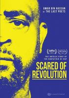 Cover image for Scared of revolution / an Ideefix production ; produced by Daniel Krikke ; written and directed by Daniel Krikke.