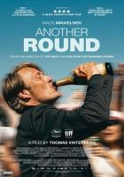 Cover image for Another round / produced by Sisse Graum Jørgensen, Kasper Dissing ; written by Thomas Vinterberg, Tobias Lindholm ; directed by Thomas Vinterberg.