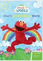 Imagen de portada para Elmo's world. Elmo's wonderful world / Sesame Street.