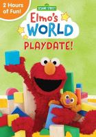 Imagen de portada para Elmo's world. Playdate! / director, Ken Diego.