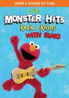 Imagen de portada para Monster hits : rock & rhyme with Elmo.