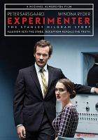 Cover image for Experimenter / written and directed by Michael Almereyda.