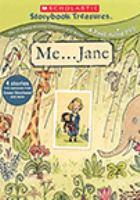 Cover image for Me-- Jane [& more stories about girl power] / Weston Woods Studios.
