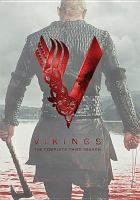 Cover image for Vikings. The complete third season / World 2000 Entertainment ; Take 5 Productions ; Shaw Media ; created by Michael Hirst.