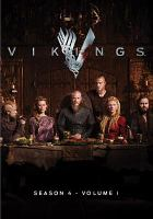 Cover image for Vikings. Season 4, Volume 1 / World 2000 Entertainment ; Take 5 Productions ; Shaw Media ; created by Michael Hirst.