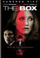 Cover image for The box / Warner Bros. Pictures presents in association with Radar Pictures and Media Rights Capital, a Darko Entertainment production, a Richard Kelly film ; produced by Sean McKittrick, Richard Kelly and Dan Lin ; written for the screen and directed by Richard Kelly.