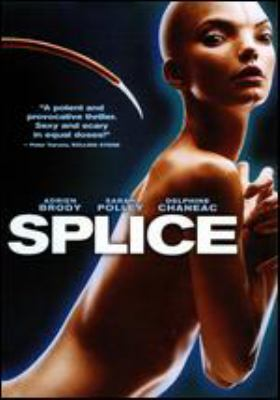 Cover image for Splice / Warner Bros. Pictures presents in association with Dark Castle Entertainment ; a Copperheart Entertainment/Gaumong production ; produced by Steven Hoban ; screenplay by Vincenzo Natali, Antoinette Terry Bryant and Doug Taylor ; directed by Vincenzo Natali.