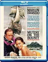Cover image for Mutiny on the Bounty [BLU-RAY] / Metro-Goldwyn-Mayer presents an Aaron Rosenberg production ; screenplay by Charles Lederer ; directed by Lewis Milestone.