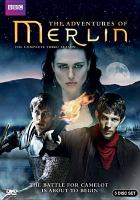 Cover image for Merlin. The complete third season / created by Julian Jones, Jake Michie, Johnny Capps and Julian Murphy.