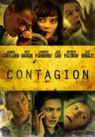 Cover image for Contagion / Warner Bros. Pictures presents ; in association with Participant Media and Imagenation Abu Dhabi ; a Double Feature Films/Gregory Jacobs production ; written by Scott Z. Burns ; produced by Michael Shamberg, Stacey Sher, Grebory Jacobs ; directed by Steven Soderbergh.