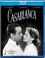 Cover image for Casablanca [BLU-RAY] / Warner Brothers Pictures ; directed by Michael Curtiz ; screenplay by Julius J. and Philip G. Epstein and Howard Koch.