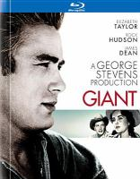 Cover image for Giant [BLU-RAY] / Warner Bros. Pictures presents ; a George Stevens production ; screen play by Fred Guiol and Ivan Moffat ; produced by George Stevens and Henry Ginsberg ; directed by George Stevens.