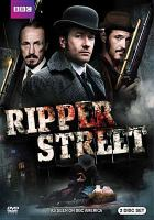 Cover image for Ripper Street. [Season one] / a Tiger Aspect and Lookout Point Production ; produced with the participation of the Irish Film Board in association with BBC Worldwide ; a BBC America co-production.