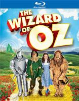 Cover image for The Wizard of Oz [BLU-RAY] / Metro-Goldwyn-Mayer presents ; produced by Loew's Incorporated ; screen play by Noel Langley, Florence Ryerson, and Edgar Allan Woolf ; adaptation by Noel Langley, from the book by L. Frank Baum ; produced by Mervyn LeRoy ; directed by Victor Fleming.