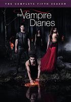 Cover image for The vampire diaries. The complete fifth season / Warner Bros. Entertainment, CBS Studios Inc.