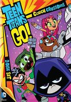 Cover image for Teen Titans go! Season one, part two : couch crusaders.