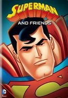 Cover image for Superman and friends.