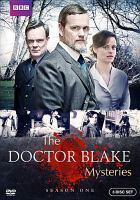 Cover image for The Doctor Blake mysteries. Season one / The Australian Broadcasting Corporation and Screen Australia present in association with Film Victoria ; a December Media production.