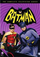 Cover image for Batman : The complete television series. Season 2 / executive producer, William Dozier ; produced by Howie Horwitz ; a Greenway production in association with Twentieth-Century-Fox Television ; DC Comics ; Twentieth Century Fox Film Corporation.