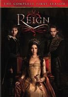 Cover image for Reign. The complete first season.