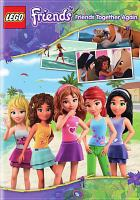 Cover image for Lego friends. Friends together again.