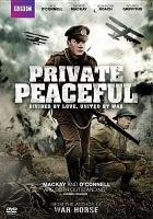 Cover image for Private peaceful / writer, Simon Reade ; director, Pat O'Connor.