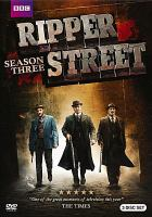 Cover image for Ripper Street. Season three.