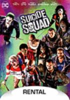 Cover image for Suicide squad / a Warner Bros. Pictures presentation ; in association with RatPac-Dune Entertainment ; an Atlas Entertainment production ; produced by Charles Roven, Richard Suckle ; written and directed by David Ayers.