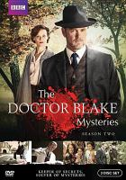 Cover image for The Doctor Blake mysteries. Season two / The Australian Broadcasting Corporation presents in association with Film Victoria ; a December Media production ; procued in association with ITV Studios Global Entertainment ; producer, George Adams ; originated and created by George Adams and Tony Wright.