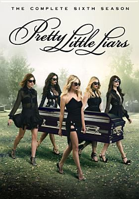 Cover image for Pretty little liars. The complete sixth season / Alloy Entertainment ; Warner Horizon Television ; executive producers I. Marlene King, Oliver Goldstick, Leslie Morgenstein, Joseph Dougherty ; developed by I. Marlene King.