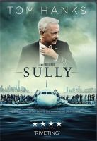 Cover image for Sully / Warner Bros. Pictures presents ; in association with Village Roadshow Pictures ; a Malpaso production ; in association with RatPac-Dune Entertainment ; a Flashlight Films production ; a Kennedy/Marshall Company production ; written by Todd Komarnicki ; produced by Frank Marshall, Allyn Stewart, Tim Moore ; directed and produced by Clint Eastwood.