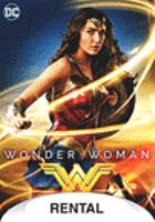 Cover image for Wonder Woman / directed by Patty Jenkins ; screenplay by Allan Heinberg ; story by Zack Snyder & Allan Heinberg and Jason Fuchs ; produced by Charles Roven, Deborah Snyder, Zack Snyder, Richard Suckle ; a Warner Bros. Pictures presentation ; in association with RatPac-Dune Entertainment, Tencent Pictures and Wanda Pictures ; an Atlas Entertainment/Cruel and Unusual production.