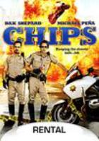 Cover image for Chips / Warner Brothers Pictures ; Ratpac Entertainment ; Warner Bros. Pictures presents ; in association with Ratpac-Dune Entertainment ; an Andrew Panay production ; produced by Andrew Panay p.g.a., produced by Ravi Mehta, p.g.a., written and directed by Dax Shepard.