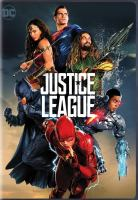 Cover image for Justice league / producers, Charles Roven, Deborah Snyder, Jon Berg, Geoff Johns ; director, Zack Snyder ; writers, Chris Terrio, Joss Whedon.