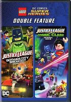Cover image for LEGO DC comics superheroes : double feature / written by Jim Krieg ; directed by Matt Peters and Mel Zwyer. Cosmic clash / written by Jim Krieg ; directed by Rick Morales.